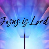 Jesus Is Lord