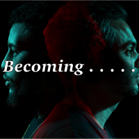 Becoming . . .