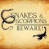 Snakes & Scorpions Beware!