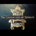 The Character of Royalty